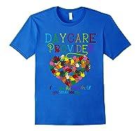 Daycare Provider Tshirt Appreciation Gift Childcare Tea Royal Blue