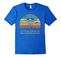 Storm Area 51 They Can't Stop All Of Us Shirts Royal Blue