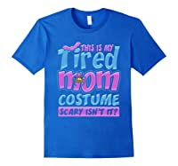 Tired Mom Scary Costume Shirt | Halloween Spider Bat Royal Blue