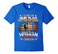 I Stand For Our Flag Kneel For The Cross Veteran T Shirts T Shirt Royal Blue