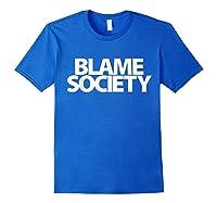 S Blame Society Urban Hip Hop T Shirt Royal Blue