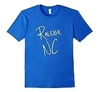 Raleigh North Carolina Usa American City T Shirt Royal Blue