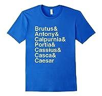 Shakespeare Julius Caesar Character List T Shirt Royal Blue