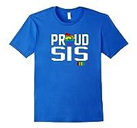 Proud Sis Sister Gay Pride Month Lgbtq Shirts Royal Blue