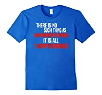 Conservative Political Saying Quote T-shirt Royal Blue