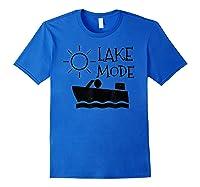 Lake Mode Waterski Boating Shirt Camping Summer Fun Royal Blue
