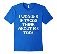 Wonder F Tacos Think About Me Too Shirts Royal Blue