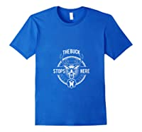 The Buck Stops Here - Happy-me T-shirt Royal Blue