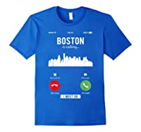 Funny Boston Is Calling I Must Go T Shirt Royal Blue