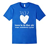 Vintage Love Is In The Air Nope Anti Valentines Day T Shirt Royal Blue