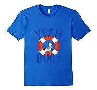 Yeah Buoy Sailing Boat Trip Captain Tank Top Shirts Royal Blue