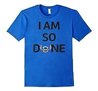 Disney Stitch So Done T Shirt Royal Blue