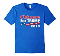 Presidential Election Trump 2016 Chinese For Trump T Shirt Royal Blue