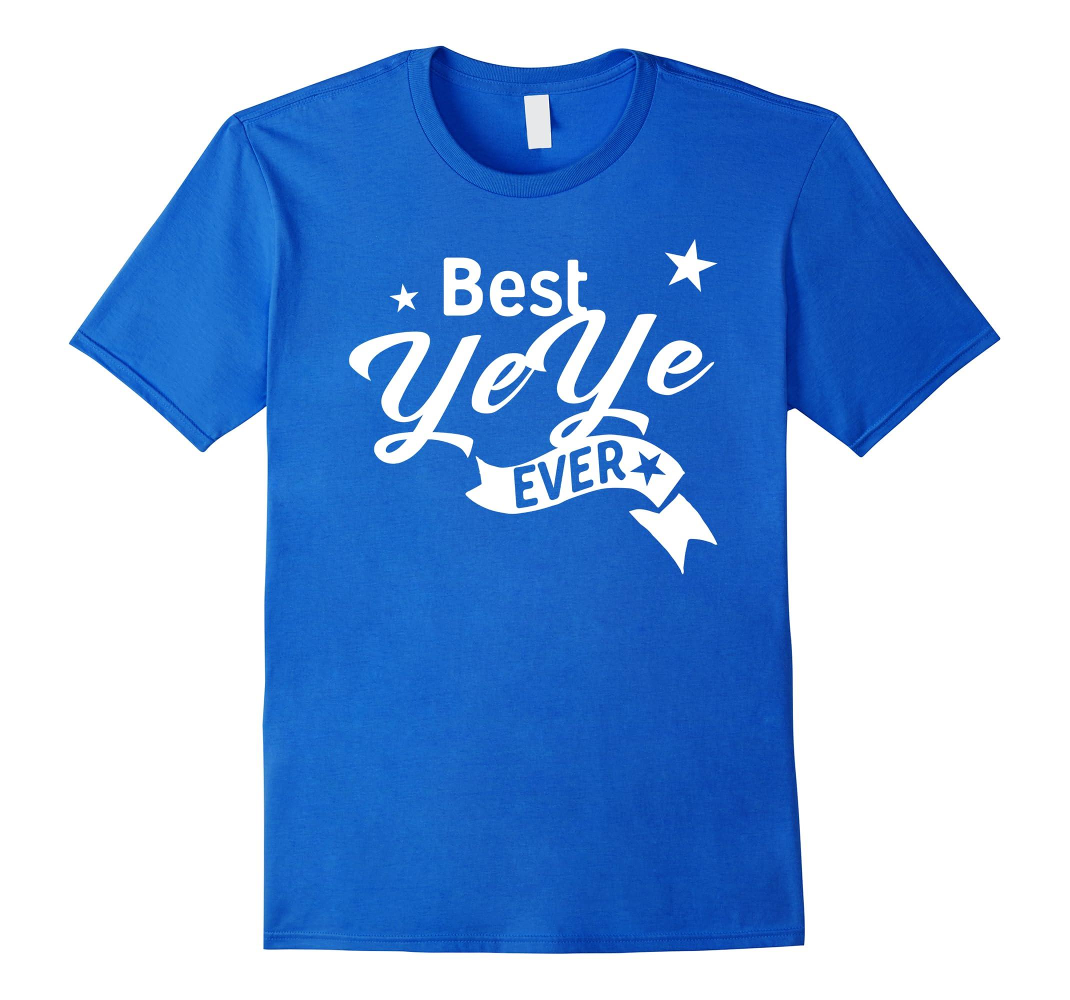 Best YeYe Ever Shirt Chinese-Veotee