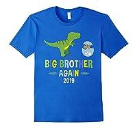 Big Brother Again Shirt 2019 T-rex Dinosaur T-shirt Royal Blue