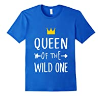 Queen Of The Wild One Thing 1st Birthday Gif Shirts Royal Blue