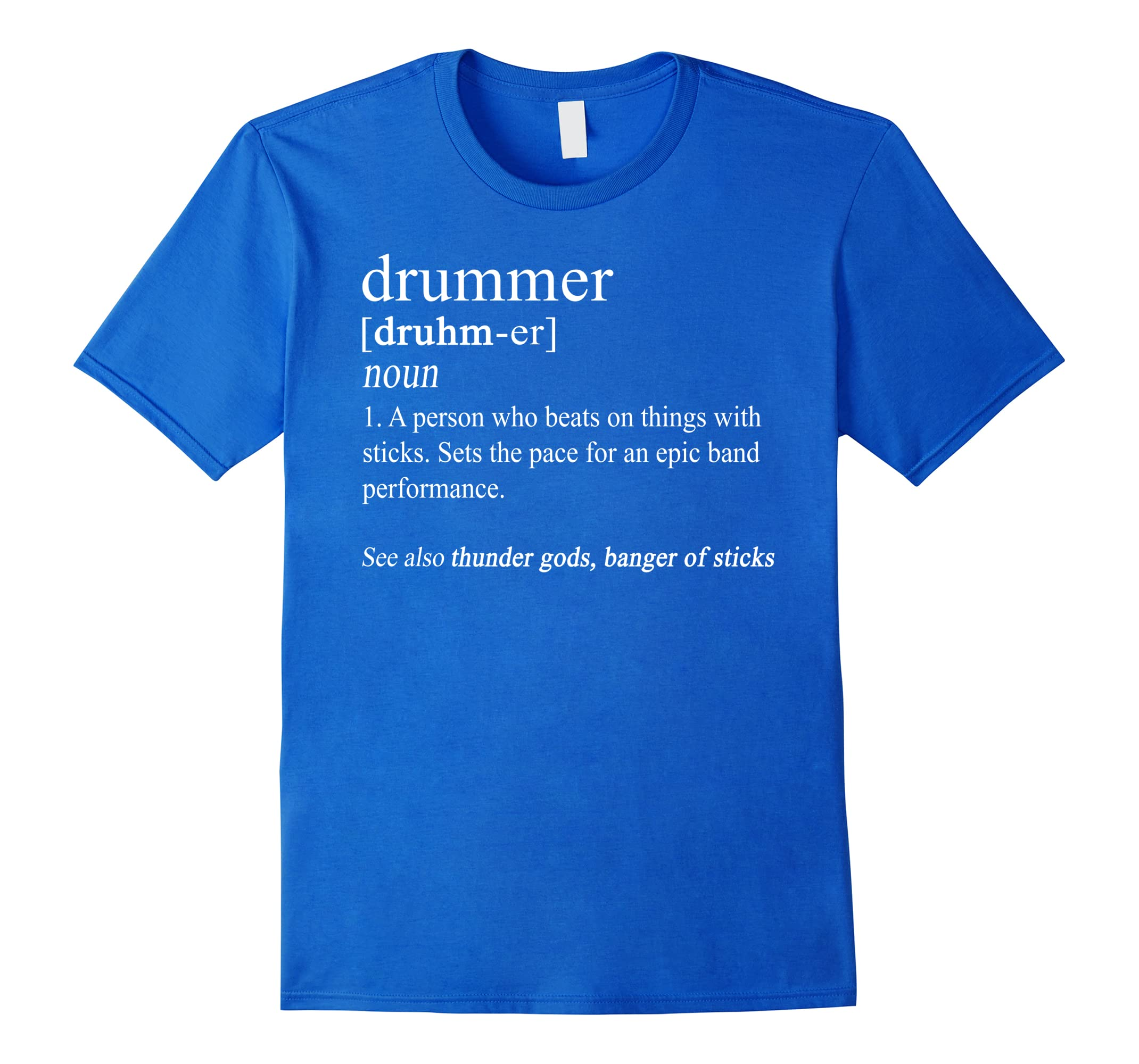 Funny Drummer Shirts Drum Gifts Drumming Definition T Shirt-RT
