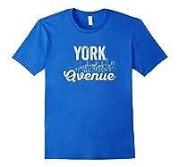 York Avenue Sign New York City Skyline Shirt For New Yorker Royal Blue