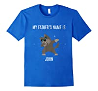 Dabbing Pitbull T Shirt My Father S Name Is John Dab Gift Royal Blue