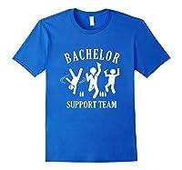 S Bachelor Shirt Gamer Shirt Bachelor Team Support T Shirt Royal Blue