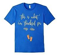 Thanksgiving Pregnancy Announcet Shirt Thankful T Royal Blue