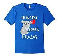This Girl Loves Koalas Eucalyptus Bear Australia T-shirt Royal Blue