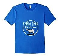 Farm Hair Don't Care Farmer Costume Farming Gardening Shirts Royal Blue