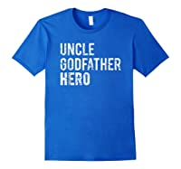 Uncle Cool Awesome Godfather Hero Family Gift Shirts Royal Blue