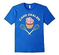 Cake Dealer Cake Dealer Shirts Royal Blue