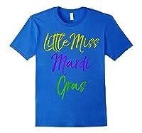 Little Miss Mardi Gras Shirt For Cute Girls Mardi Gras Royal Blue