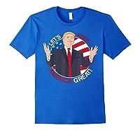 Let's Keep America Trump 2020 T-shirt Royal Blue