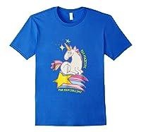 Too For Your Bs Unicorn T-shirt Rainbow Sparkles Royal Blue