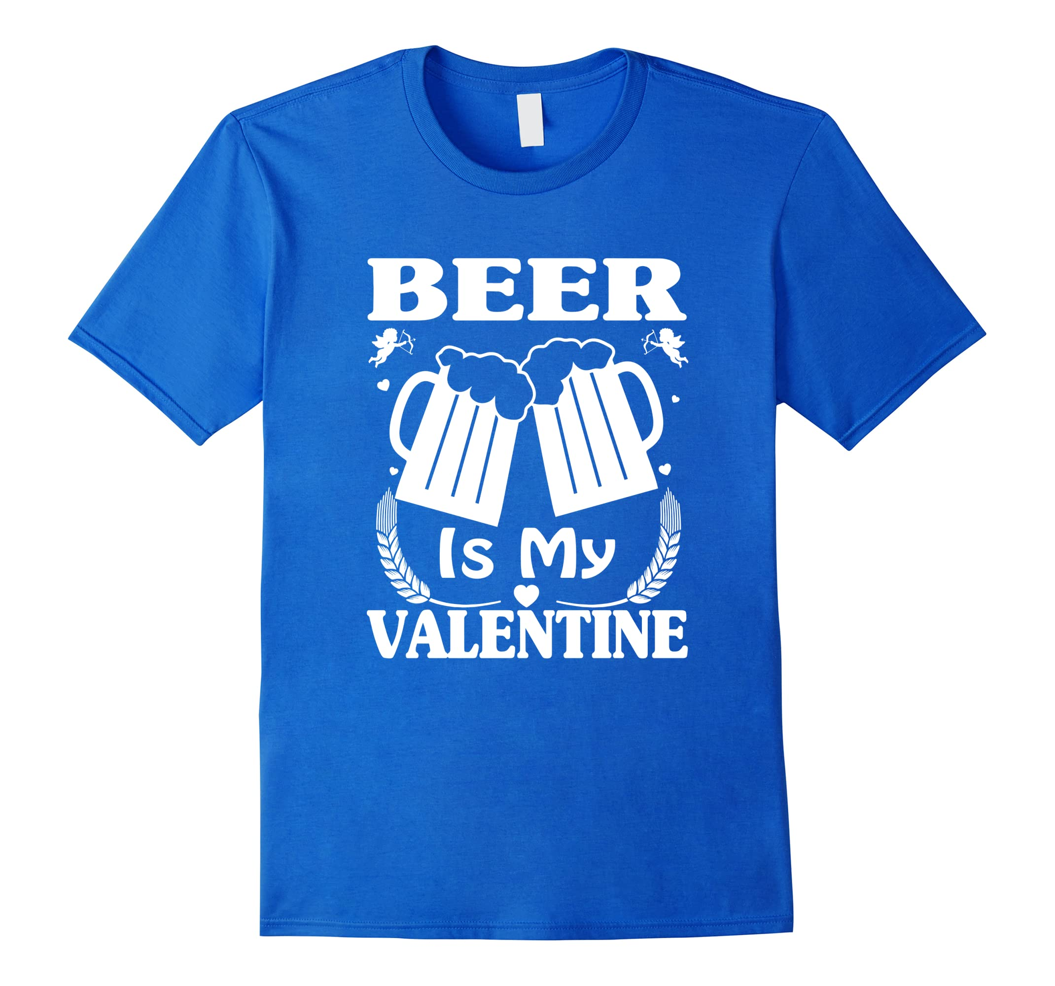 59b0d4b9 Beer Is My Valentine Cute Funny Anti Valentine's Day T-Shirt-RT ...