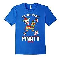 I'd Hit That Pinata 2019 With Sugar Skull Mexican Shirts Royal Blue