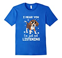 Hear You 'm Just Not Listening Funny Beagle Shirts Royal Blue