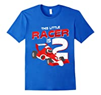 Race Car 2nd Birthday I This Little Racer Is 2 Years Old Shirts Royal Blue