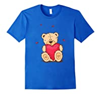 Adorable Teddy Bear Give You Love   Valentine Day T-shirts. Royal Blue