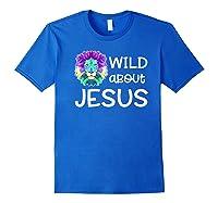 Wild About Jesus Vbs Sunday School Tea Pastor Lion Shirts Royal Blue