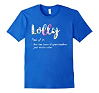 Lolly Definition Shirt Funny Grandma T Shirt Mother Day Gift Royal Blue