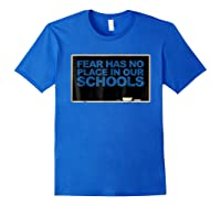 Chalkboard R Has No Place In Schools Protest March Shirts Royal Blue