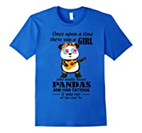 Once Upon A Time There Was A Girl Pandas And Tattoos Shirt Royal Blue