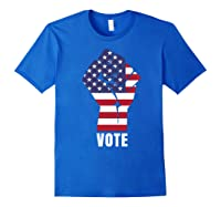 Vote Political Patriotic Rise Up And Vote Gift Shirts Royal Blue