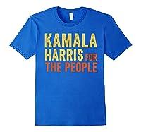 Kamala Harris For The People, President 2020 Shirts Royal Blue