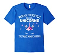 Funny Massage Therapist Unicorn For Gift Shirts Royal Blue