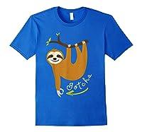 Finger Circle Game Cute Sloth Funny Made You Look Prank T-shirt Royal Blue