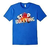 Stop Bullying Cute Unique Anti Bullying Gift Shirts Royal Blue