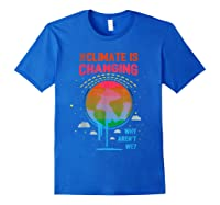Climate Change Warming Awareness Earth Day T-shirt Royal Blue