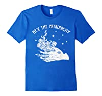 Hex The Patriarchy Tshirt Funny Gift Royal Blue