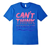 Can't Think Straight Bisexual Lgbt Pride Flag Shirts Royal Blue