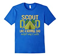 Scout Dad Cub Leader Boy Camping Scouting Gift Shirts Royal Blue